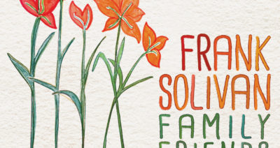 Frank Solivan Cooks Up New Album Family, Friends & Heroes