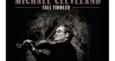 Michael Cleveland Takes Home Best Bluegrass Album GRAMMY™ for 'TALL FIDDLER'